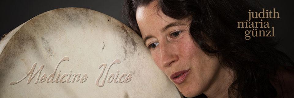 Medicine Voice Judith Maria Günzl